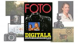 Digitala systemkameraskolan – lär dig fotografera från grunden