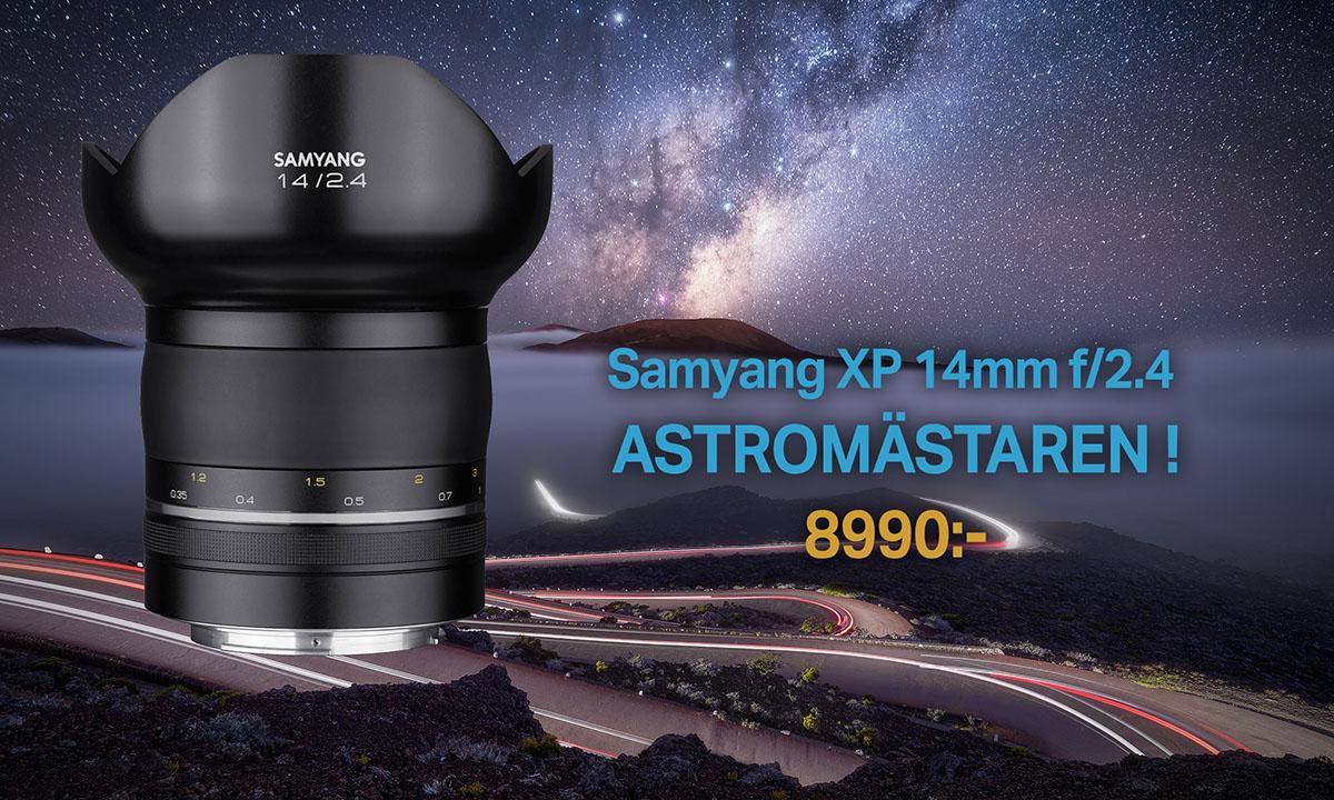 Samyang XP 14mm f/2.4 ultravinkel för fullformat utmärkt för astrofotografering